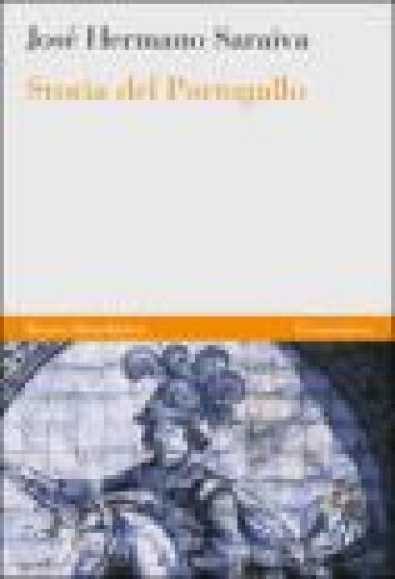 Storia del Portogallo - José Hermano Saraiva |