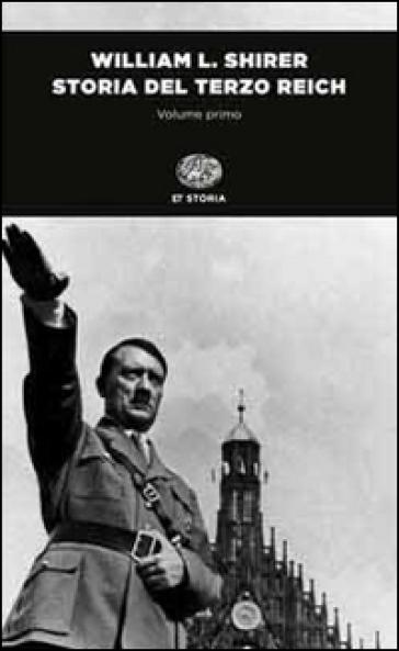 Storia del Terzo Reich - William L. Shirer  