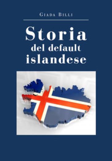 Storia del default islandese - Giada Billi  