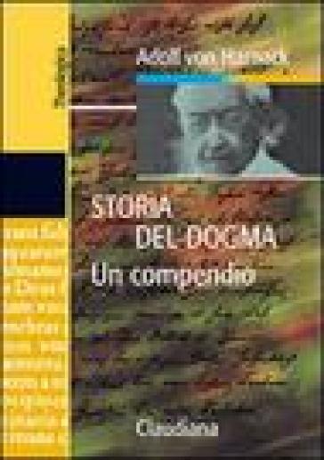 Storia del dogma. Un compendio