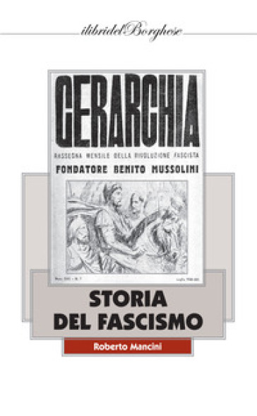 Storia del fascismo. 1. - Roberto Mancini |