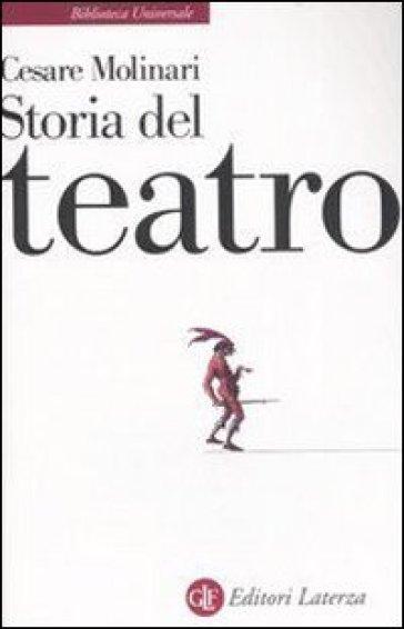 Storia del teatro - Cesare Molinari   Thecosgala.com