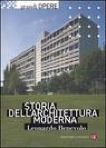 Storia dell'architettura moderna - Leonardo Benevolo | Thecosgala.com