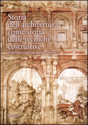 Storia dell'architettura come storia delle tecniche costruttive - M. Ricci |