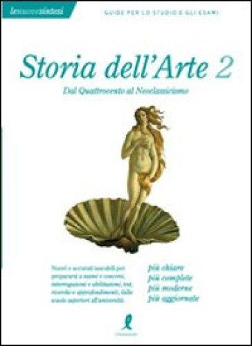 Storia dell'arte. 2.Dal Quattrocento al Neoclassicismo - Claudio Pepi |