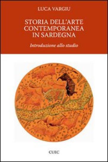 Storia dell 39 arte contemporanea in sardegna luca vargiu for Adorno storia dell arte