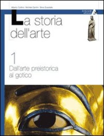 Storia dell'arte. Per le Scuole. 3. - Michele Dantini  