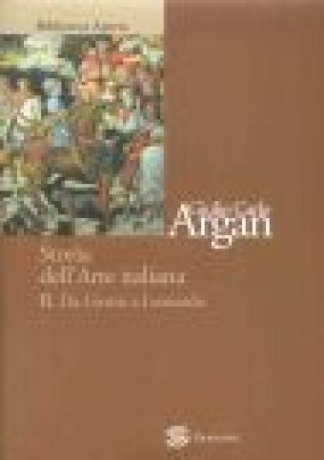 Storia dell 39 arte italiana 2 da giotto a leonardo giulio for Adorno storia dell arte