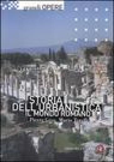 Storia dell'urbanistica. Il mondo romano - Pierre Gros |