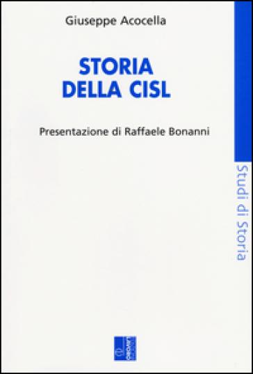 Storia della CISL - Giuseppe Acocella |