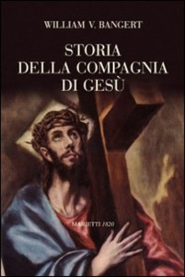 Storia della Compagnia di Gesù - William V. Bangert pdf epub