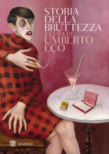 Storia della bruttezza - Umberto Eco |