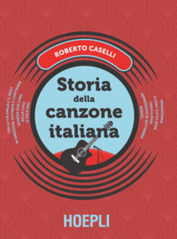 Storia della canzone italiana - Roberto Caselli | Thecosgala.com