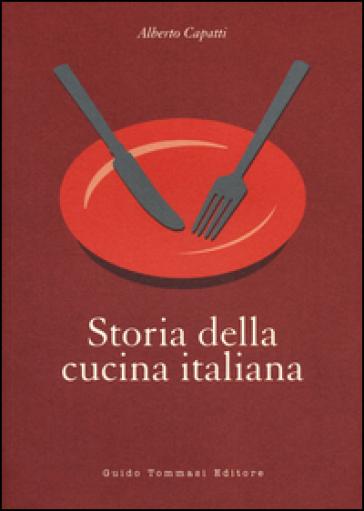 storia della cucina italiana alberto capatti libro