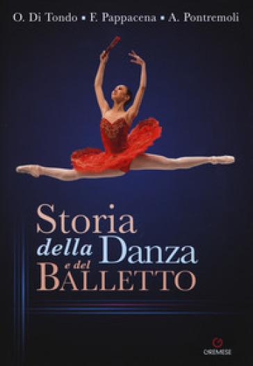 Storia della danza e del balletto - Ornella Di Tondo |