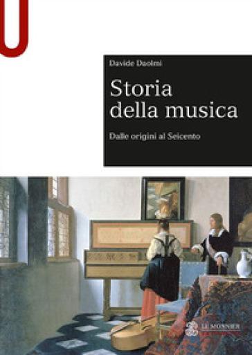 Storia della musica - Davide Daolmi |