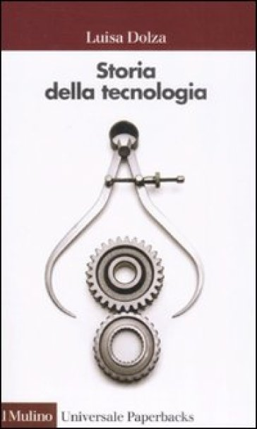 Storia della tecnologia - Luisa Dolza pdf epub