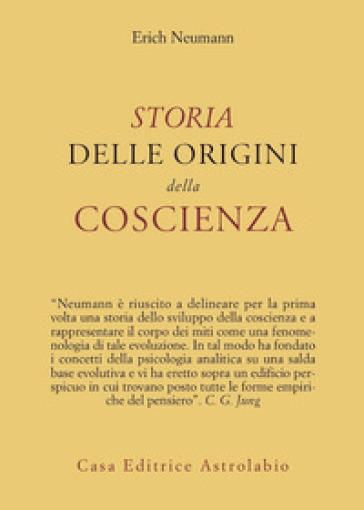 Storia delle origini della coscienza - Erich Neumann pdf epub