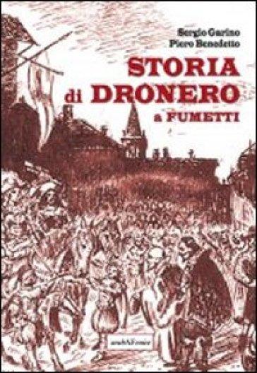 Storia di Dronero a fumetti - Sergio Garino | Kritjur.org