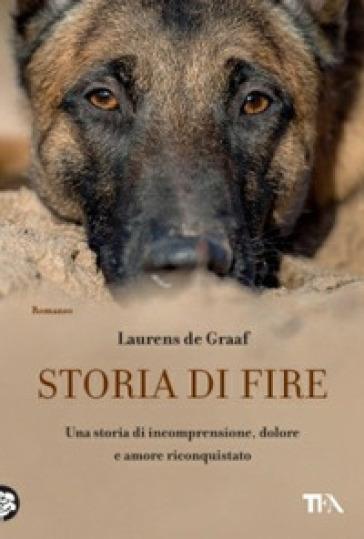 Storia di Fire - Laurens de Graaf |