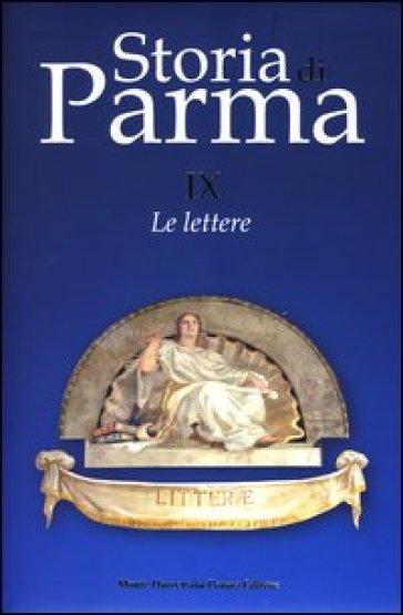 Storia di Parma. 9.Le lettere - G. Ronchi  
