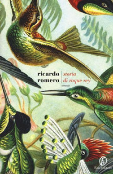 Storia di Roque Rey - Ricardo Romero |
