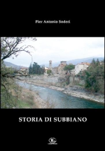 Storia di Subbiano - Pierantonio Soderi | Kritjur.org