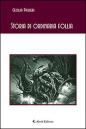 Storia di ordinaria follia
