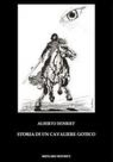 Storia di un cavaliere gotico - Alberto Henriet pdf epub
