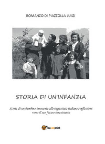 Storia di un'infanzia - Luigi Piazzolla |