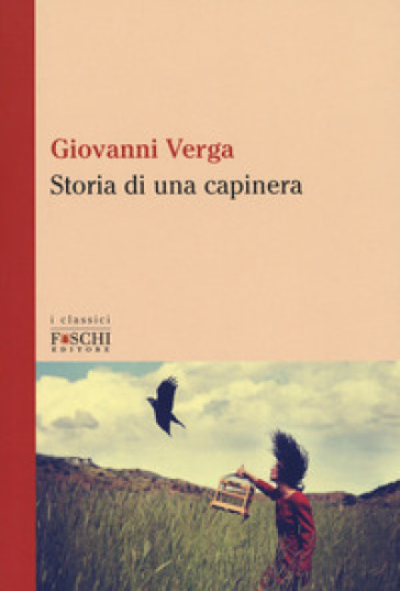 Storia di una capinera - Giovanni Verga |