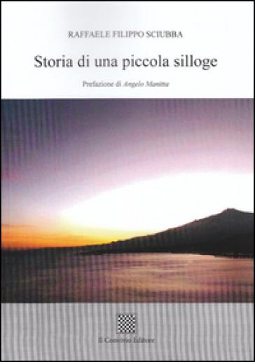 Storia di una piccola silloge - Filippo R. Sciubba |
