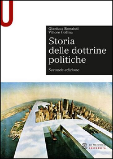 Storia delle dottrine politiche - Gianluca Bonaiuti |