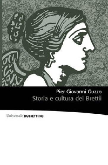 Storia e cultura dei Brettii - Pier Giovanni Guzzo   Kritjur.org