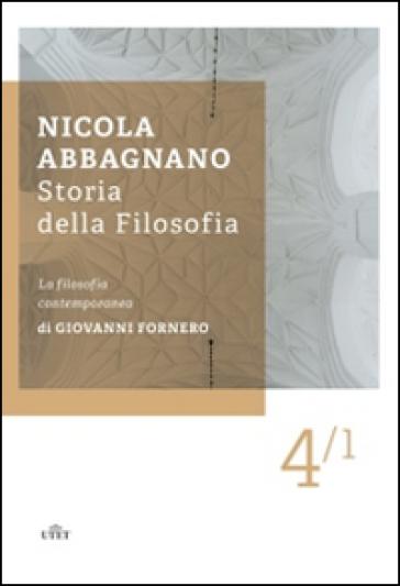 Storia della filosofia. 4/1: La filosofia contemporanea - Nicola Abbagnano |