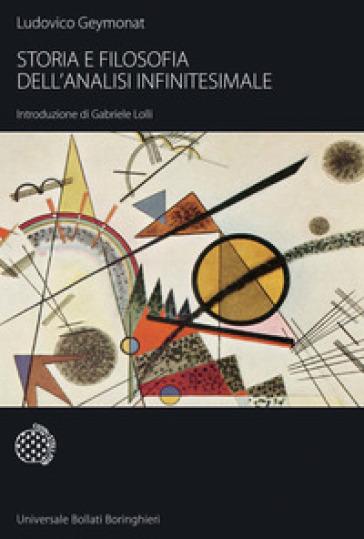 Storia e filosofia dell'analisi infinitesimale - Ludovico Geymonat | Thecosgala.com