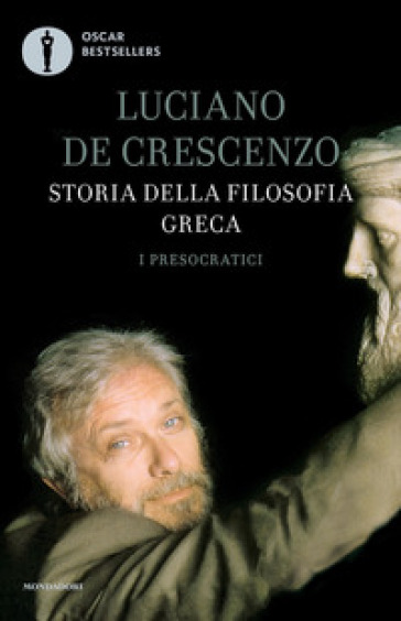 Storia della filosofia greca. 1: I presocratici - Luciano De Crescenzo   Thecosgala.com