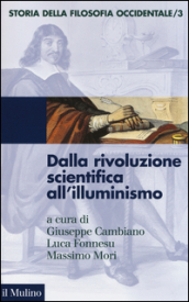 Storia della filosofia occidentale. 3.Dalla rivoluzione scientifica all'Illuminismo