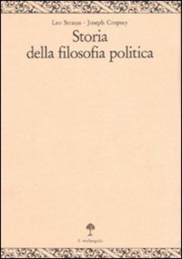 Storia della filosofia politica. 2.Da Machiavelli a Kant - Joseph Cropsey  
