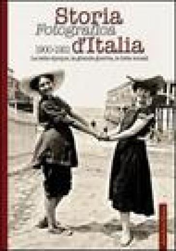 Storia fotografica d'Italia 1900-1921 - U. Salwa | Ericsfund.org