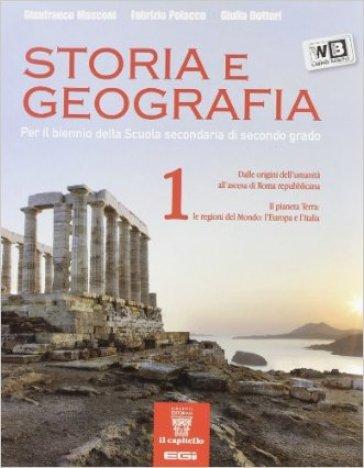 Storia e geografia. Con e-book. Con espansione online. Per le Scuole superiori. 1.