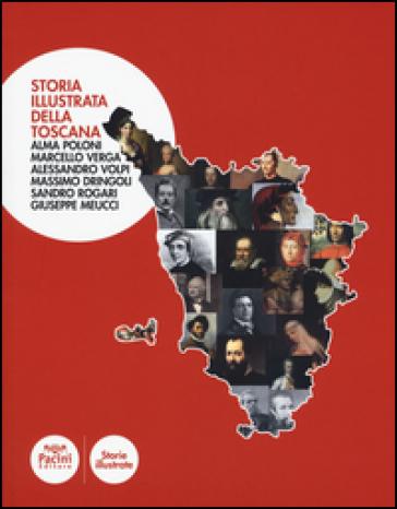 Storia illustrata della Toscana
