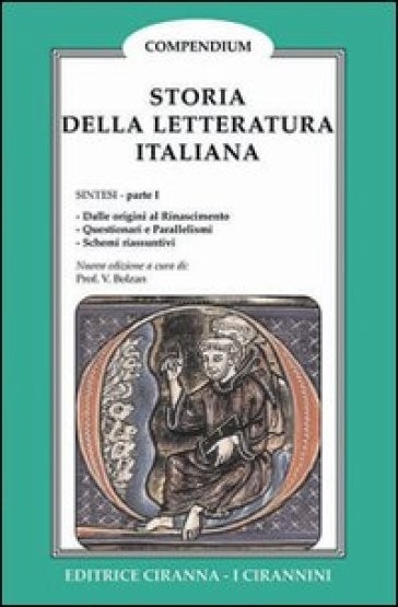 Storia della letteratura italiana. 1. - Valentino Bolzan |