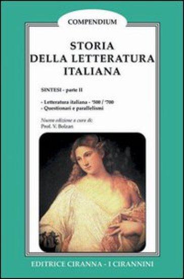Storia della letteratura italiana. 2.Dal 1500 al 1700 - Valentino Bolzan | Kritjur.org