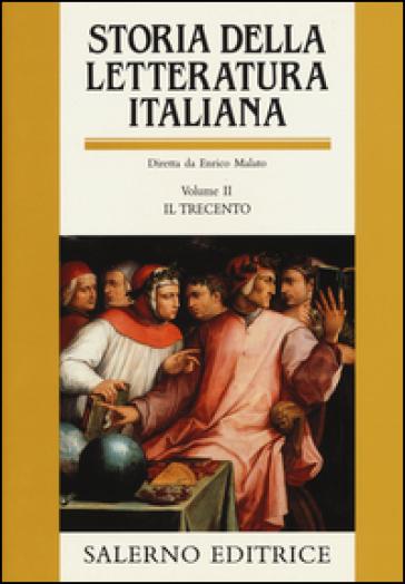 Storia della letteratura italiana. 2: Il Trecento