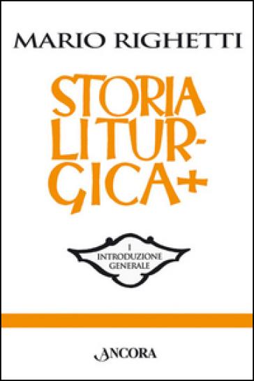 Storia liturgica - Mario Righetti |