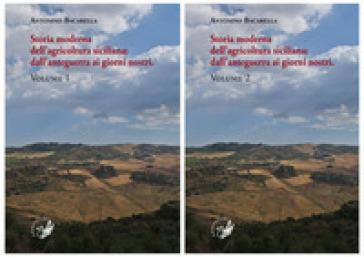 Storia moderna dell'agricoltura siciliana: dall'anteguerra ai giorni nostri - Antonino Bacarella | Thecosgala.com