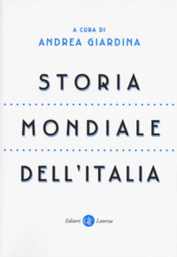 Storia mondiale dell'Italia - A. Giardina   Thecosgala.com
