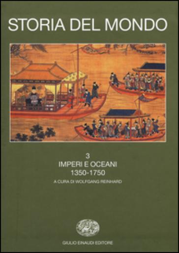 Storia del mondo. 3.Imperi e oceani (1350-1750) - Iriye pdf epub