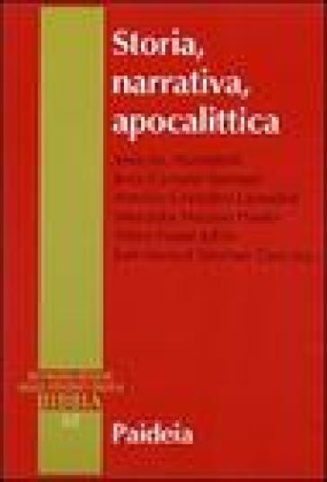 Storia, narrativa, apocalittica - Jesus M. Asurmendi |